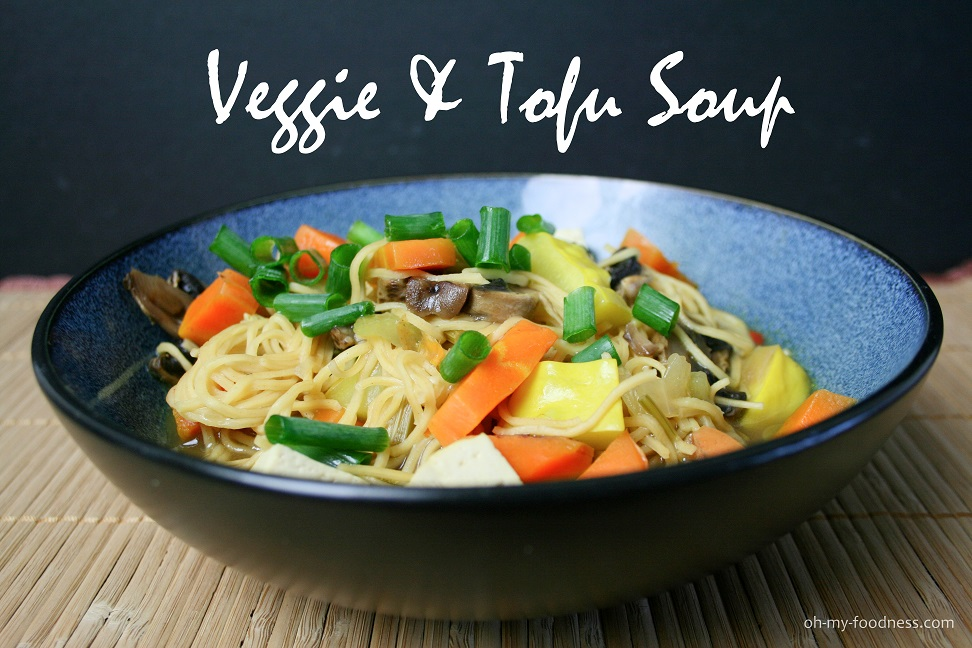 veggie tofu noodle soup 30minutemeals oh my foodness